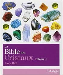 la bible des cristaux vol1